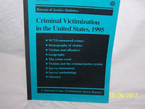 Criminal Victimization in the United States, 1995