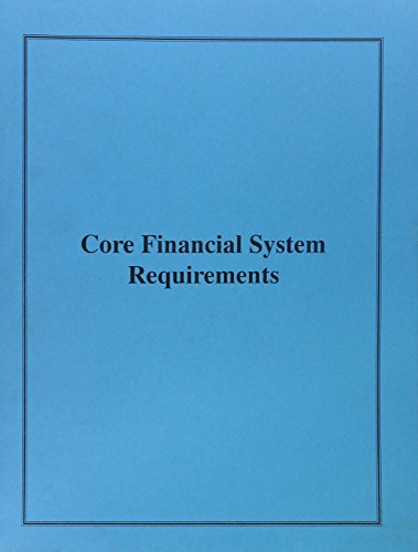 Core Financial System Requirements: Federal Financial Management System Requirements