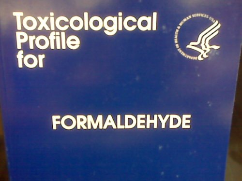 9780756707521: Toxicological Profile for Formaldehyde