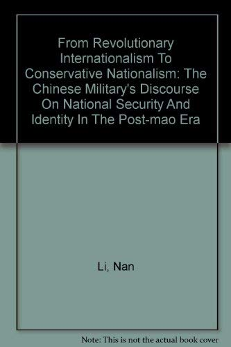From Revolutionary Internationalism To Conservative Nationalism: The Chinese Military's ...