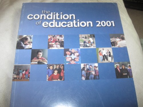 Condition of Education 2001: John Wirt