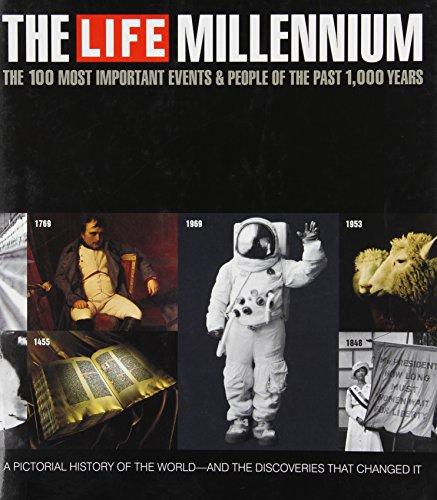 9780756718725: The Life Millennium: The 100 Most Important Events and People of the Past 1,000 Years