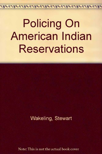 9780756722609: Policing On American Indian Reservations