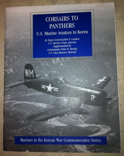 9780756723804: Corsairs to Panthers: U.S. Marine Aviation in Korea