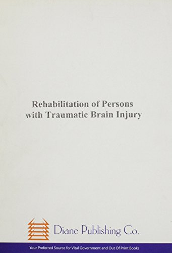 9780756725518: Rehabilitation of Persons With Traumatic Brain Injury: Nih Consensus Statement