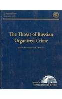 The Threat of Russian Organized Crime: James O. Finckenauer,