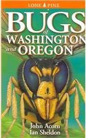 9780756727413: Bugs of Washington and Oregon