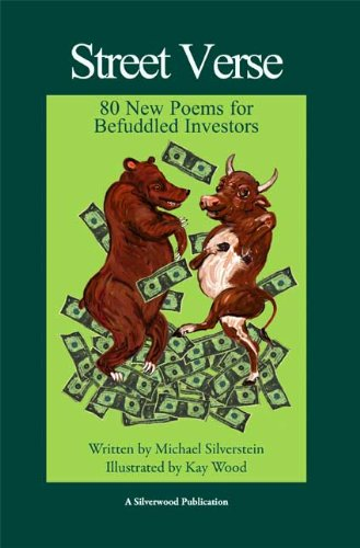 Street Verse: 80 New Poems for Befuddled Investors (0756730511) by Silverstein, Michael