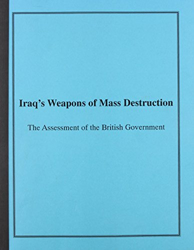 9780756731021: Iraq's Weapons of Mass Destruction: The Assessment of the British Government