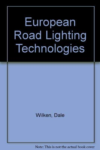 9780756731229: European Road Lighting Technologies