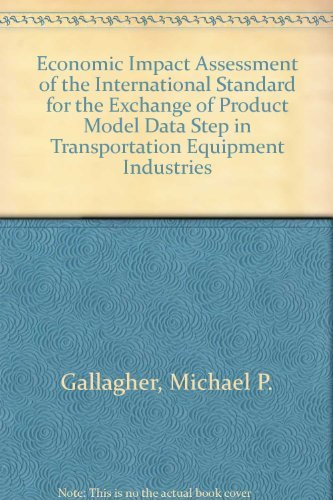 Economic Impact Assessment of the International Standard for the Exchange of Product Model Data ...