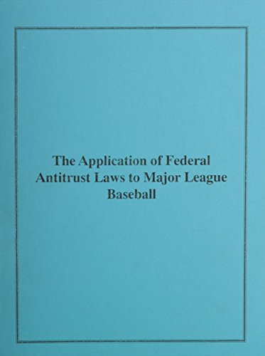 Application of Federal Antitrust Laws to Baseball: Hearing Before the Committee on the Judiciary, ...