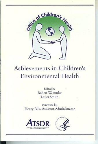 Achievements in Children's Environmental Health