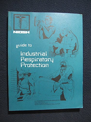 9780756739584: Niosh Guide To Industrial Respiratory Protection