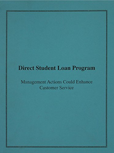 Direct Student Loan Program: Management Actions Could Enhance Customer Service: Cornelia M. Ashby
