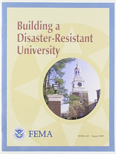 Building A Disaster-resistant University