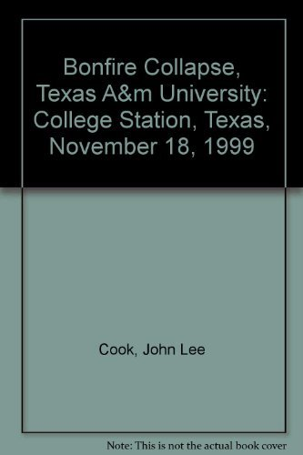 9780756744816: Bonfire Collapse, Texas A&m University: College Station, Texas, November 18, 1999