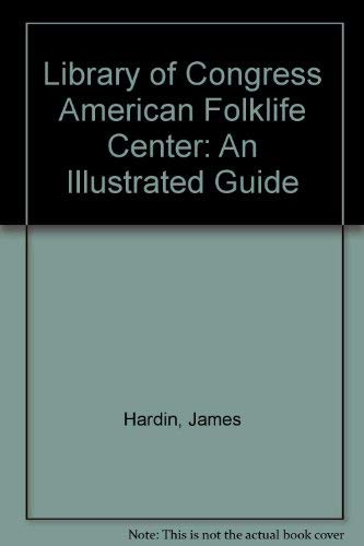 9780756747091: Library of Congress American Folklife Center: An Illustrated Guide