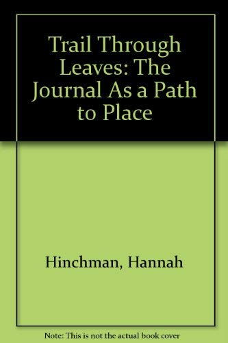 9780756750077: Trail Through Leaves: The Journal As a Path to Place