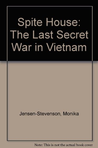 9780756750138: Spite House: The Last Secret War in Vietnam