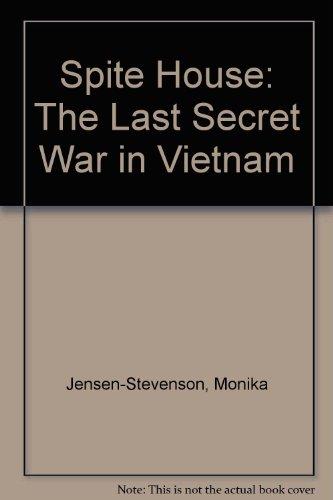 9780756750138: Spite House: The Last Secret War in Vietnam