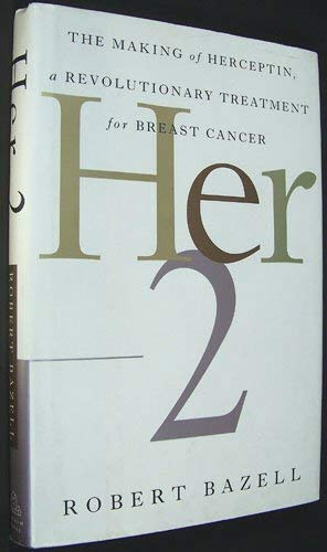 9780756750190: Her-2: The Making of Herceptin, a Revolutionary Treatment for Breast Cancer