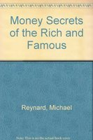 9780756750565: Money Secrets of the Rich and Famous