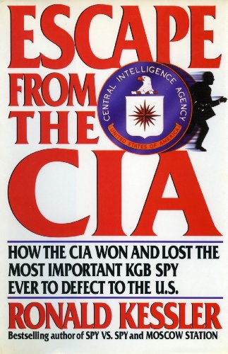 9780756750602: Escape from the CIA: How the CIA Won and Lost the Most Important KGB Spy Ever to Defect to the U.S
