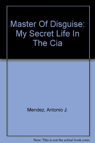 9780756751258: Master Of Disguise: My Secret Life In The Cia
