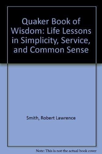 9780756751463 Quaker Book Of Wisdom Life Lessons In border=