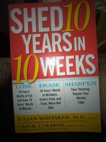 9780756752590: Shed Ten Years in Ten Weeks