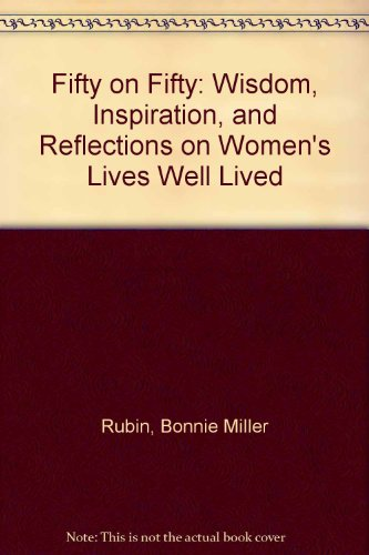9780756753085: Fifty on Fifty: Wisdom, Inspiration, and Reflections on Women's Lives Well Lived
