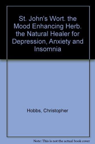 9780756754235: St. John's Wort: The Mood Enhancing Herb