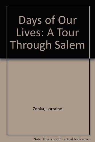 9780756754303: Days of Our Lives: A Tour Through Salem