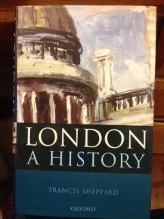 9780756754594: London: A History [Hardcover] by Sheppard, Francis
