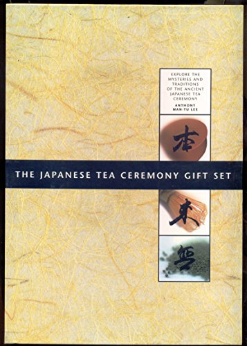 9780756754662: The Japanese Tea Ceremony Gift Set: Explore the Mysteries and Traditions of the Ancient Japanese Tea Ceremony