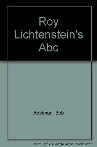 9780756754792: Roy Lichtenstein's ABC