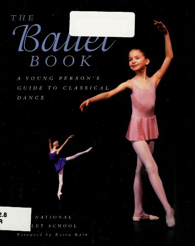 9780756754983: Ballet Book: A Young Person's Guide to Classical Dance