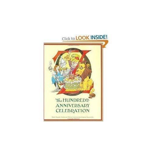 Oz: The Hundredth Anniversary Celebration: Glassman, Peter, editor