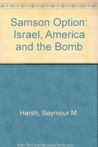 9780756755119: Samson Option: Israel, America and the Bomb
