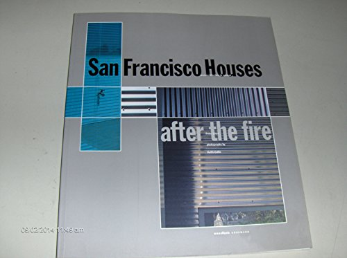 San Francisco Houses: After the Fire: Peter Lloyd