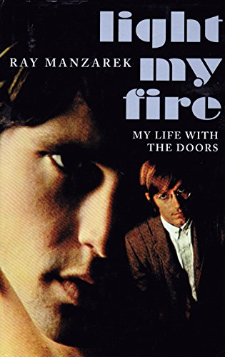 9780756755492: Light My Fire: My Life With the Doors