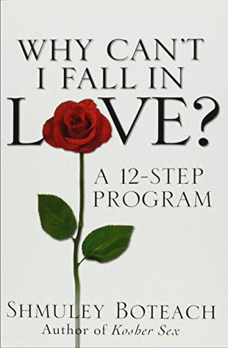 9780756756062: Why Can't I Fall in Love?: A 12-Step Program