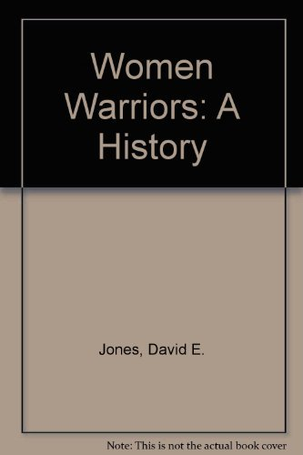 9780756756574: Women Warriors: A History