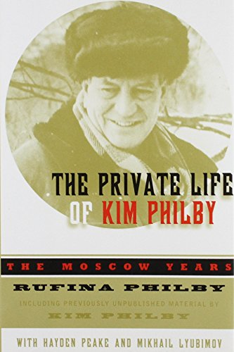 9780756756840: Private Life of Kim Philby: The Moscow Years