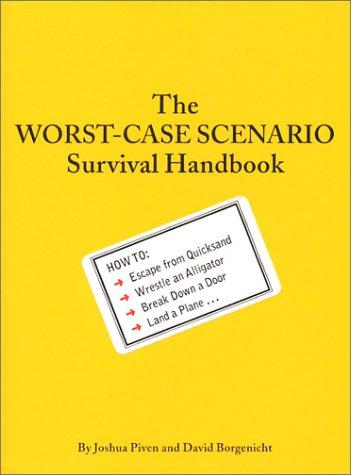 9780756757618: The Worst Case Scenario Survival Handbook
