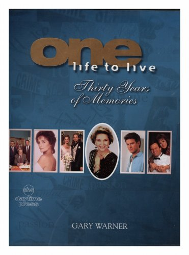 9780756757793: One Life to Live: 30 Years of Memories