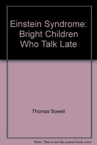 9780756757830: Einstein Syndrome: Bright Children Who Talk Late