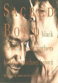 9780756757984: Sacred Bond: Black Men and Their Mothers
