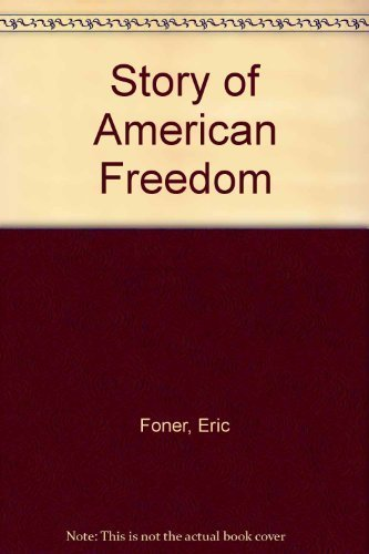9780756758042: Story of American Freedom